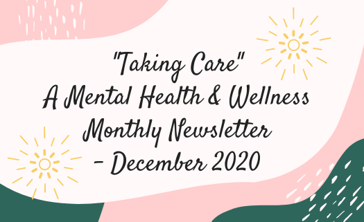 _Taking Care_ A Mental Health  Wellness Monthly Newsletter (1).png