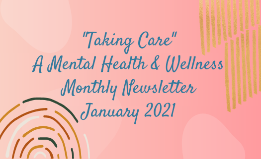 _Taking Care_ A Mental Health  Wellness Monthly Newsletter (2).png